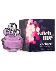 CATCH ME парфюмерная вода женская 30мл Cacharel